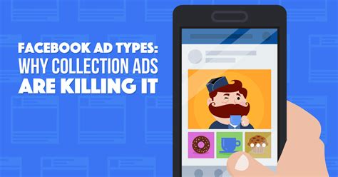Facebook Carousel Ads and Facebook Collection Ads: the