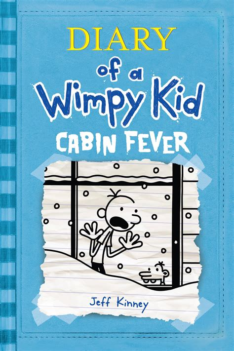 Diary of a Wimpy Kid: Cabin Fever (Wimpy Kid #6) – Better